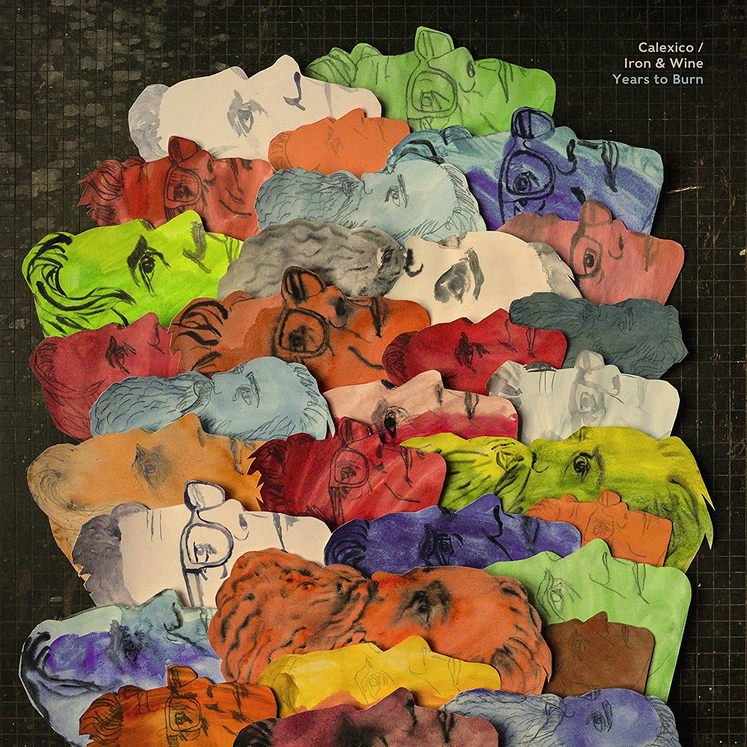 Years To Burn by Calexico/Iron & Wine image
