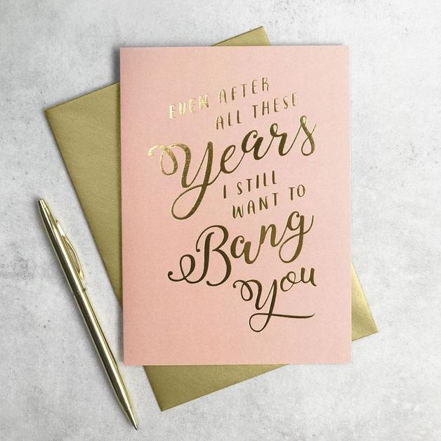Scripted: Bang You Gold Foil Anniversary Love Card
