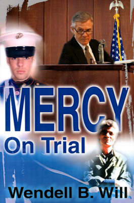 Mercy on Trial by Wendell B Will image