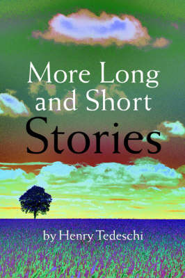 More Long and Short Stories by Henry Tedeschi image