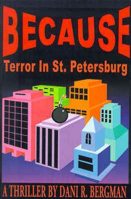 Because: Terror in St. Petersburg by Dani R. Bergman image