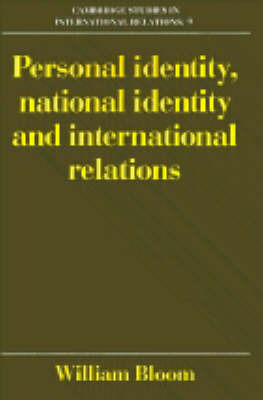 Cambridge Studies in International Relations: Series Number 9 by William Bloom