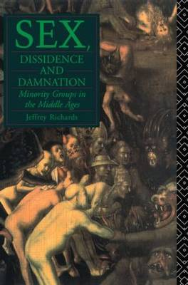 Sex, Dissidence and Damnation by Jeffrey Richards image