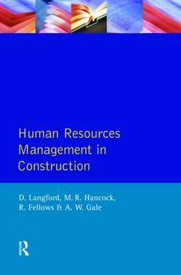 Human Resources Management in Construction by David Langford