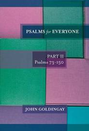 Psalms for Everyone: Part II by John Goldingay