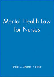 Mental Health Law for Nurses by Bridgit C. Dimond