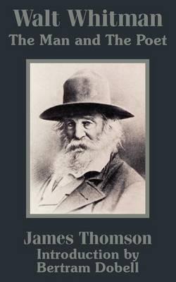 Walt Whitman by James Thomson