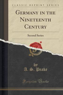 Germany in the Nineteenth Century by A.S. Peake image