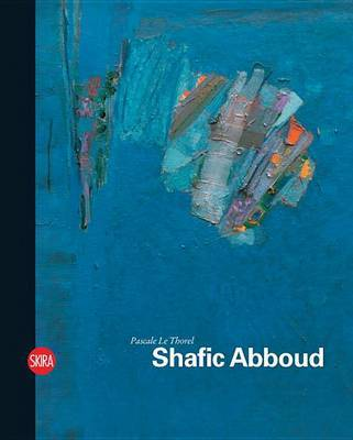 Shafic Abboud by Pascale le Thorel