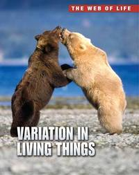 Variation in Living Things by Robert Snedden