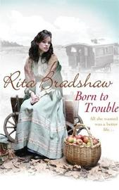 Born to Trouble by Rita Bradshaw image
