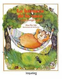 La Hamaca de La Vaca / In the Cow's Backyard (Spanish Edition) by Alma Flor Ada