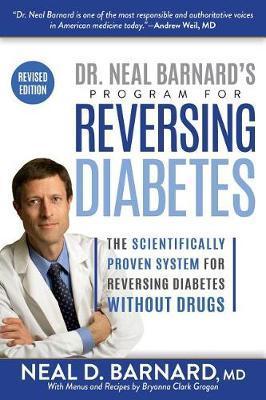 Dr. Neal Barnard's Program for Reversing Diabetes by Neal Barnard