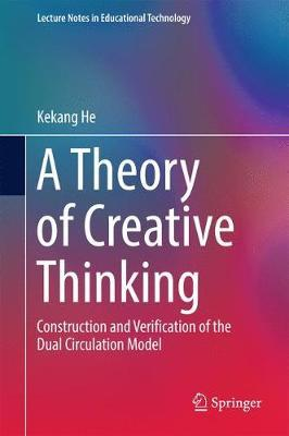 A Theory of Creative Thinking by Kekang He