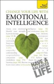 Change Your Life With Emotional Intelligence by Christine Wilding