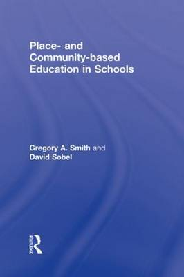 Place- and Community-Based Education in Schools by Gregory Alan Smith image