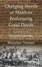 Charging Steeds or Maidens Performing Good Deeds by Munther Younes