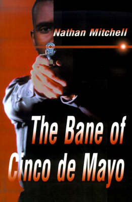 The Bane of Cinco de Mayo by Nathan S. Mitchell image