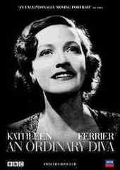 Kathleen Ferrier - An Ordinary Diva on DVD