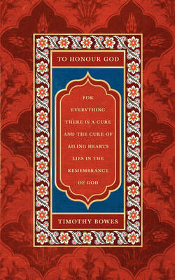 To Honour God by Timothy Bowes image