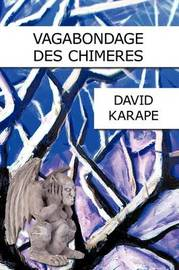 Vagabondage DES Chimeres by DAVID KARAPE image