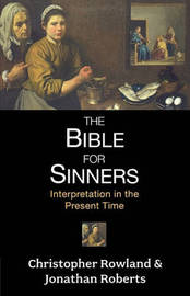 The Bible for Sinners by Christopher Rowland image