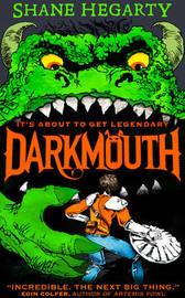 Darkmouth (Darkmouth, Book 1) by Shane Hegarty