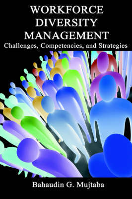 Workforce Diversity Management: Challenges, Competencies and Strategies by Bahaudin Mujtaba image