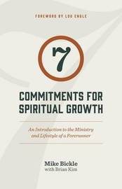 7 Commitments for Spiritual Growth by Mike Bickle image