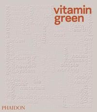 Vitamin Green by Joshua Bolchover
