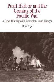 Pearl Harbor and the Coming of the Pacific War by Akira Iriye image