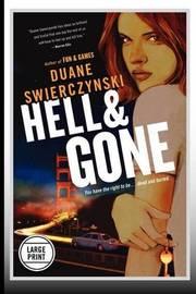 Hell and Gone by Duane Swierczynski