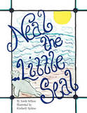 Neal the Little Seal by Sarah Wilson