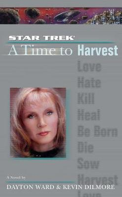 Time #4: A Time to Harvest by Kevin Dilmore