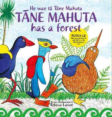 Tane Mahuta Has A Forest by Rebecca Larsen
