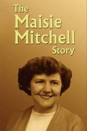 The Maisie Mitchell Story by Maisie Mitchell image