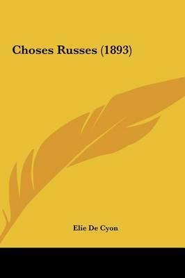 Choses Russes (1893) by Elie de Cyon