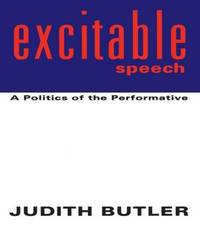 Excitable Speech by Judith Butler image