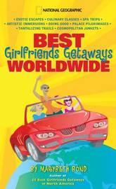 Best Girlfriends Getaways Worldwide by Marybeth Bond image
