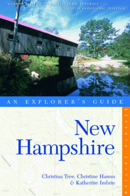 Explorer's Guide New Hampshire by Christina Tree