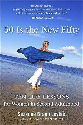 Fifty Is the New Fifty by Suzanne Braun Levine image