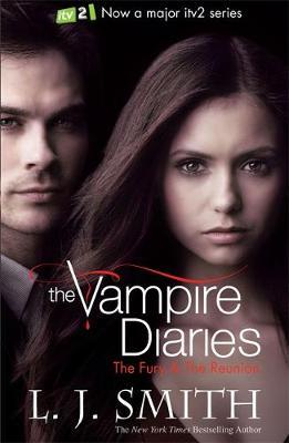 Vampire Diaries Vol 3 & 4 - The Fury / The Reunion (TV Tie-in Cover) by L.J. Smith image