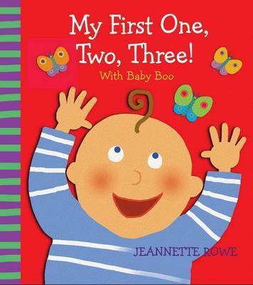 My First One, Two, Three! with Baby Boo Counting Book by Jeannette Rowe image