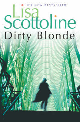 Dirty Blonde by Lisa Scottoline
