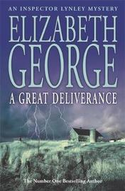 A Great Deliverance (Inspector Lynley #1) by Elizabeth George image