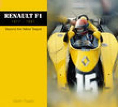 F1 Renault 1977-1997 by Gareth Rogers