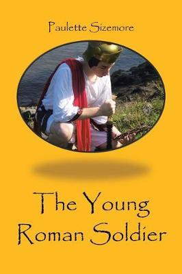 The Young Roman Soldier by Paulette Sizemore image