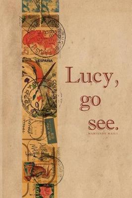Lucy, Go See. by Marianne Maili image