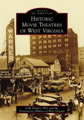 Historic Movie Theatres of West Virginia by Preservation Alliance of West Virginia image