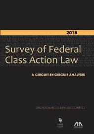 2018 Survey of Federal Class Action Law